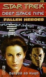 Fallen Heroes (Star Trek Deep Space Nine, No…
