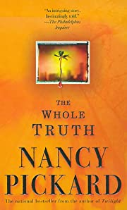 The Whole Truth av Nancy Pickard