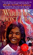 Warriors Don't Cry (Archway Paperback) by…