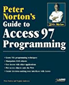 Peter Norton's Guide to Access 97…