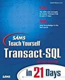 Sams Teach Yourself Transact-SQL in 21 Days…