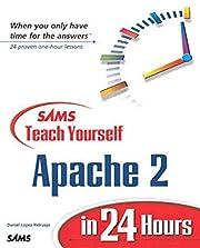 Sams Teach Yourself Apache 2 in 24 Hours –…
