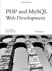 PHP and MySQL Web Development (3rd Edition)…