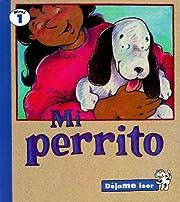 Mi Perrito (Dejame Leer, Nivel 1) (Spanish…