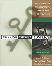 Working through conflict : strategies for…