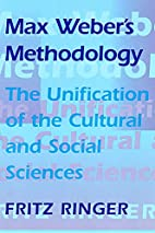 Max Weber's Methodology: The Unification of…