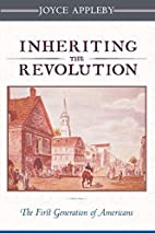 Inheriting the Revolution: The First…