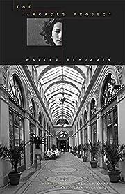 The Arcades Project av Walter Benjamin