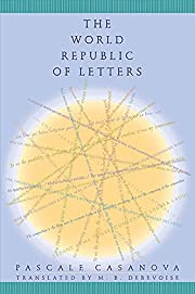The World Republic of Letters (Convergences:…