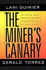 The Miner's Canary: Enlisting Race,…