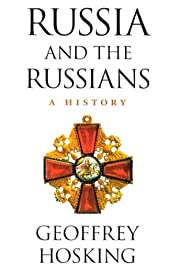 Russia and the Russians: A History de…