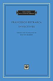 Invectives (The I Tatti Renaissance Library)…