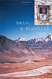 Being a Buddhist Nun: The Struggle for…
