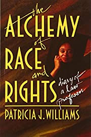 Alchemy of Race and Rights: Diary of a Law…