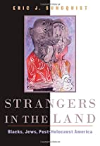 Strangers in the Land: Blacks, Jews,…