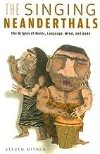 The Singing Neanderthals: The Origins of…