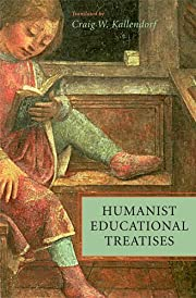 Humanist Educational Treatises (I Tatti…