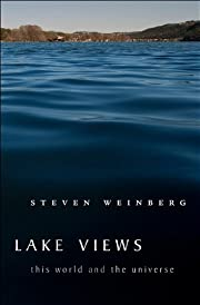 Lake Views: This World and the Universe de…