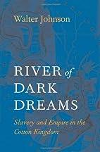 River of Dark Dreams: Slavery, Capitalism,…