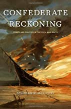 Confederate Reckoning: Power and Politics in…