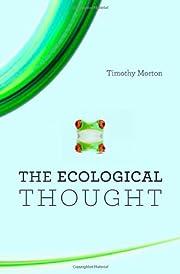 The Ecological Thought por Timothy Morton