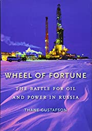 Wheel of fortune : the battle for oil and…