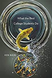 What the Best College Students Do by Ken…