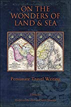 On the Wonders of Land and Sea: Persianate…