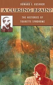 A Cursing Brain?: The Histories of Tourette…
