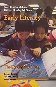 Early Literacy (The Developing Child) por…