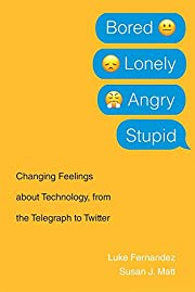 Bored, Lonely, Angry, Stupid: Changing…