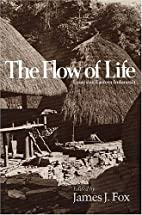 The Flow of life : essays on eastern…