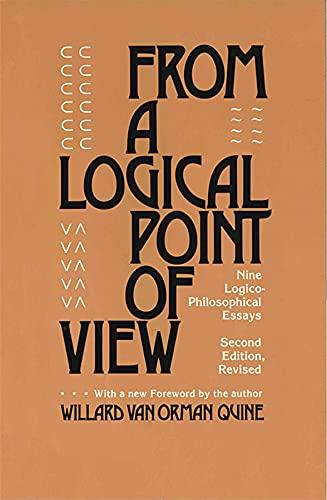 From A Logical Point of View, by Quine, W.V