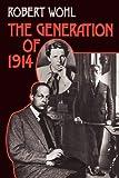 The Generation of 1914 – tekijä: Robert…