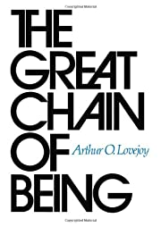 The Great Chain of Being: A Study of the…