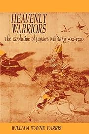 Heavenly Warriors: The Evolution of Japan's…