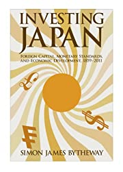 Investing Japan: Foreign Capital, Monetary…
