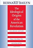 Amazon.com: The Ideological Origins of the American Revolution (9780674443020): Bernard Bailyn: Books cover
