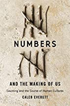 Numbers and the Making of Us: Counting and…