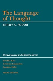 The Language of Thought (The Language and…