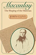 Macaulay, the Shaping of the Historian by…