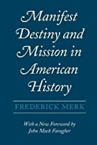 Manifest Destiny and Mission in American…
