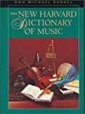 The New Harvard dictionary of music / edited by Don Michael Randel