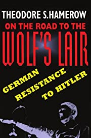 On the Road to the Wolf's Lair: German…