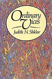 Ordinary Vices (Belknap Press) por Judith N.…