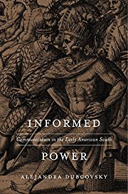 Informed Power: Communication in the Early…