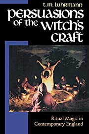 Persuasions of the Witch's Craft: Ritual…