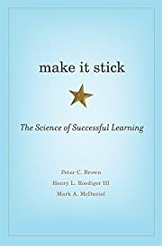 Make It Stick: The Science of Successful…