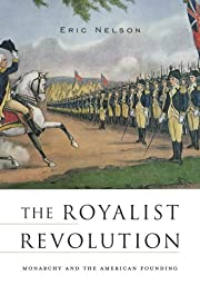 The Royalist Revolution: Monarchy and the…