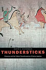 Thundersticks: Firearms and the Violent…
